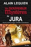 """Afficher """"Les nouveaux mystères du Jura"""""""