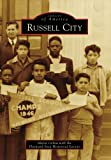 img - for Russell City (Images of America) book / textbook / text book