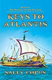 Keys to Atlantis: Book 2 of The Odyssey of Jon Sinclair