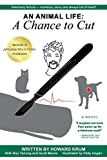 img - for An Animal Life: A Chance to Cut (Series Book 2) book / textbook / text book