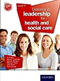 img - for Diploma in Leadership for Health and Social Care Level 5 by P. J. Calpin (2014-11-01) book / textbook / text book