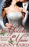 img - for Mistletoe in Maine (Holiday Brides Series) book / textbook / text book