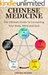 Chinese Medicine: The Ultimate Guide...