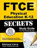 FTCE Physical Education K-12 Secrets