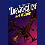 Dragonquest: Dragonriders of Pern, Volume 2 | Anne McCaffrey