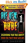 One New Dude: Discover Your True Iden...