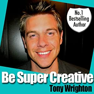 Be Super Creative Audiobook