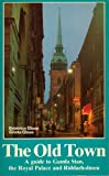 The old town: A guide to Gamla stan, the royal palace and Riddarholmen