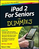 Nancy C. Muir IPad 2 for Seniors for Dummies (For Dummies (Lifestyles Paperback))