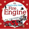 Touch and Feel Fire Engine (Touch & Feel)