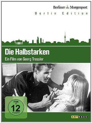 Die Halbstarken (Berlin Edition)