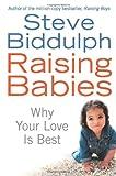 RAISING BABIES (0007221924) by STEVE BIDDULPH