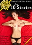 10 Sexy Stories: Thank You, Our Reade...