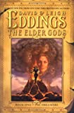 The Elder Gods: Book One of the Dreamers (0446532215) by Eddings, David