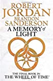 Robert Jordan A Memory Of Light: Book 14 of the Wheel of Time