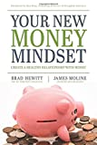 img - for Your New Money Mindset: Create a Healthy Relationship with Money book / textbook / text book