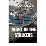 [ [ [ Night of the Stalkers [ NIGHT OF THE STALKERS ] By Rider, Jason ( Author )Feb-01-2007 Paperback