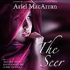 The Seer: Tellaran Series, Book 1 Hörbuch von Ariel MacArran Gesprochen von: Trance Blackman, Elizabeth Jamo