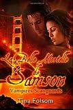 La Belle Mortelle de Samson: Vampires Scanguards (Volume 1) (French Edition)