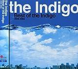 Best of the Indigo 2000-2006