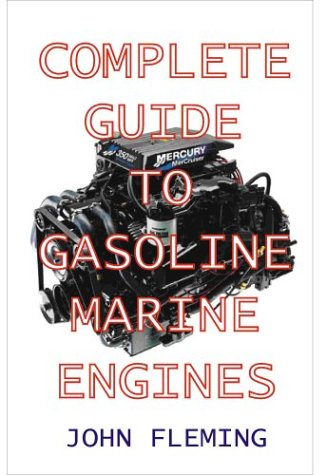 Complete Guide To Gasoline Marine Engines