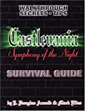 J.Douglas Arnold Castlevania: Symphony of the Night - Survival Guide