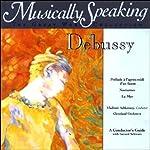 Conductor's Guide to Debussy's Prelude, Nocturnes, & La Mer | Gerard Schwarz