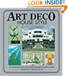 Art Deco House Style: An Architectura...