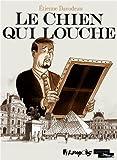 vignette de 'Le chien qui louche (Etienne Davodeau)'