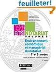 BTS Notariat : Volume 3, Environnemen...