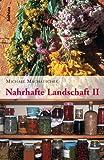 Nahrhafte Landschaften 2 - Michael Machatschek