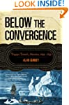 Below the Convergence: Voyages Toward...