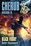 Cherub Mission 15 Black Friday: Cheru...