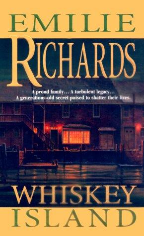 Whiskey Island, EMILIE RICHARDS