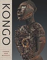 Kongo: Power and Majesty