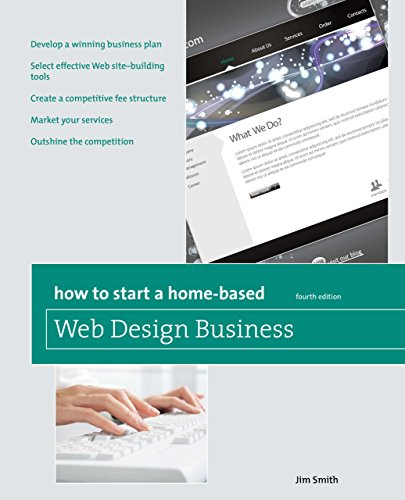 How to Start a Home-Based Web Design Business (Home-Based Business Series)