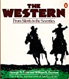 The Western: From Silents to the Seventies