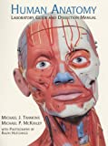 Human Anatomy Laboratory Guide and Dissection Manual (0135752671) by Timmons, Michaelj