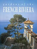 echange, troc Louisa Jones - Gardens Of The French Riviera (en anglais)