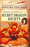 Image of Chinese Cinderella and the Secret Dragon Society