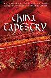 img - for China Tapestry: Bindings of the Heart/A Length of Silk/The Golden Cord/The Crimson Brocade (Inspirational Romance Collection) book / textbook / text book