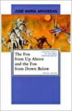 img - for The Fox from Up Above and the Fox from Down Below (Pittsburgh Editions of Latin American Literature) book / textbook / text book