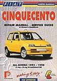 Fiat Cinquecento Repair Manual - Service Guide (Porter Manuals) Lindsay Porter
