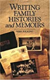 Writing Family Histories and Memoirs (1558703942) by Kirk Polking