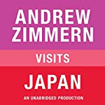 Andrew Zimmern Visits Japan: Chapter 14 from 'The Bizarre Truth' | Andrew Zimmern