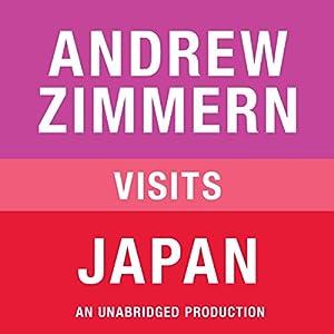 Andrew Zimmern Visits Japan Audiobook