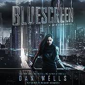 Bluescreen: A Mirador Novel | Dan Wells