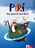 Piri. Das Sprach-Lese-Buch. Ausgabe Süd: Piri. Das Sprach-Lese-Buch. Schülerbuch. 2. Schuljahr. Vereinfachte Ausgangsschrift. Baden-Württemberg, Rheinland-Pfalz