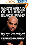 Whos Afraid Of A Large Black Man