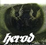 For Whom The Gods Would Destroy By Herod (2004-06-14)